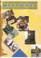 Hego Euskal Herriko txirrindularitzaren HISTORIA del ciclismo en el País Vasco Peninsular
