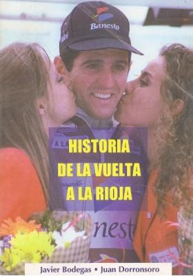 Historia de la Vuelta a la Rioja