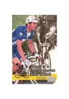 Historia de la Bicicleta Eibarresa- Euskal Bizikleta